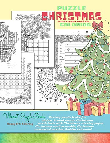 CHRISTMAS puzzle books for adults and coloring. Variety puzzle books for adults. A word search Christmas puzzle book with Christmas coloring pages, Christmas word scramble, Christmas crossword puzzles By Vibrant Puzzle Books