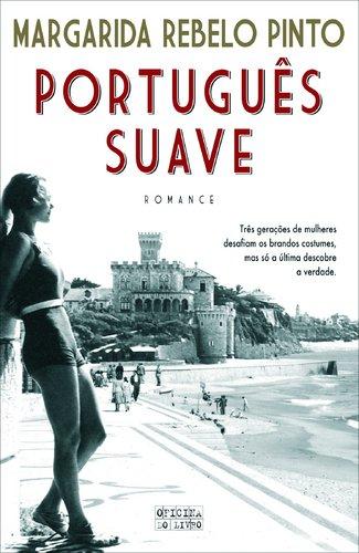 Portugu�s suave by Margarida Rebelo Pinto 989555379X The Cheap Fast Free Post