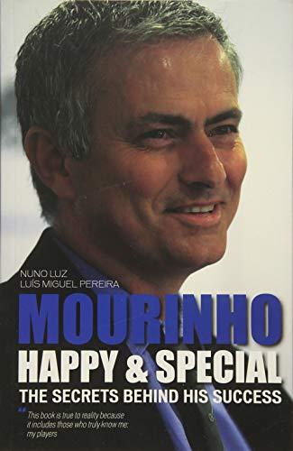 Mourinho - Happy & Special By Luis Miguel Pereira