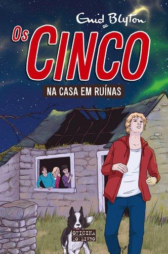 Os Cinco na Casa em Ruínas Volume 15 (Portuguese Edition) By Enid Blyton