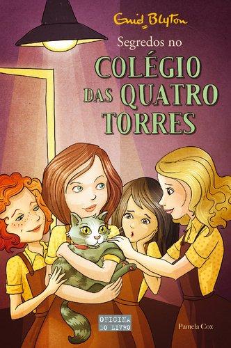 Colégio das Quatro Torres N.º 11 (Portuguese Edition) By Enid Blyton