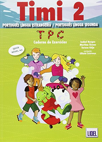 Timi - Portuguese course for children By T L Esmantova