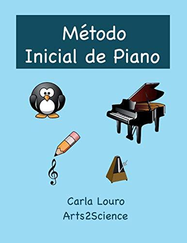 Metodo Inicial de Piano By Carla Louro