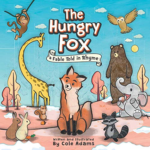 The Hungry Fox By Cole Adams