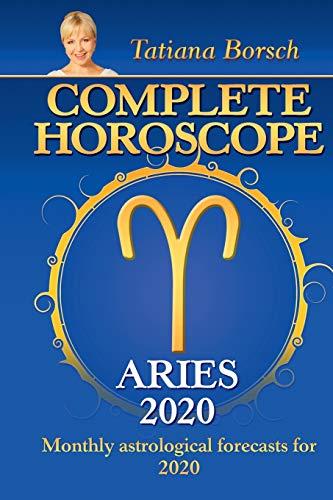 Complete Horoscope Aries 2020 By Tatiana Borsch