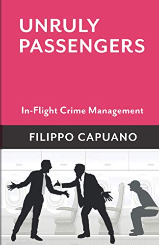 Unruly Passengers By Filippo Capuano