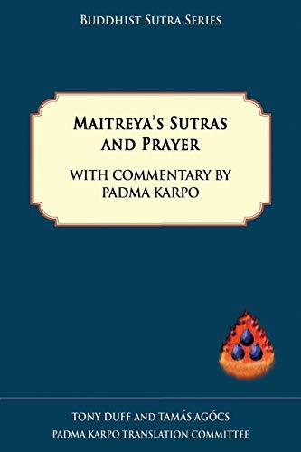 Maitreya's Sutras and Prayer By Tony Duff