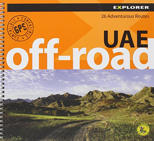 UAE Off-road Explorer By Explorer Publishing and Distribution