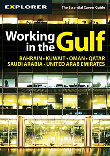 Working in the Gulf By Explorer Publishing and Distribution