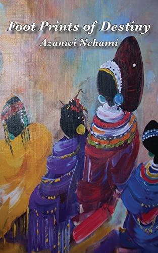 Foot Prints of Destiny By Azanwi Nchami