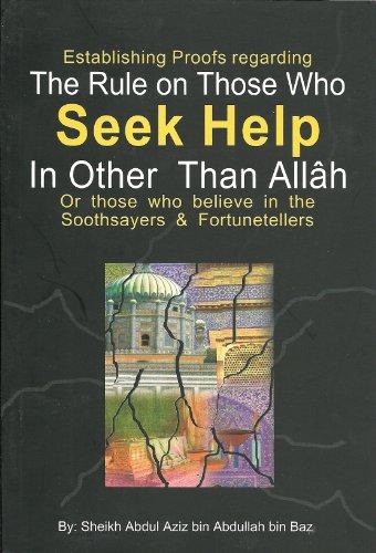 Rule on Those Who Seek Help In Other Than Allah By Abdul-Aziz BinBaz