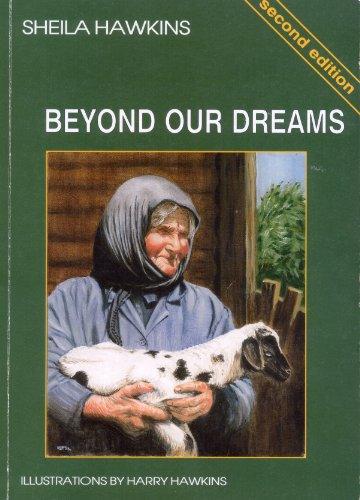 Beyond Our Dreams By Sheila Hawkins