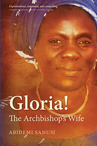 Gloria! By Abidemi Sanusi
