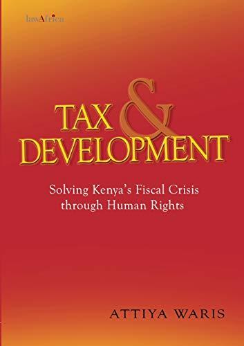 Tax and Development By Attiya Waris