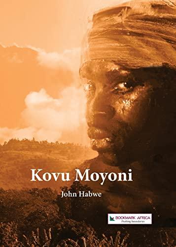 Kovu Moyoni By John Habwe