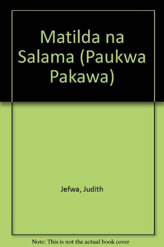 Matilda na Salama by Judith Jefwa