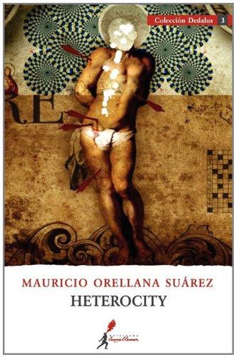 Heterocity By Mauricio Orellana Su Rez