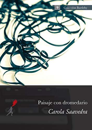 Paisaje con dromedario By Carola Saavedra