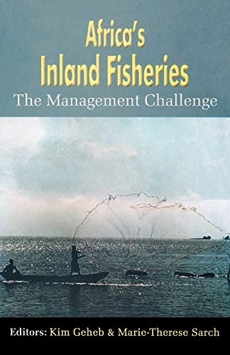 Africa's Inland Fisheries. the Management Challenge By Kim Geheb