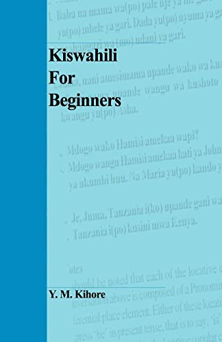 Kiswahili for Beginners By Y M Kihore