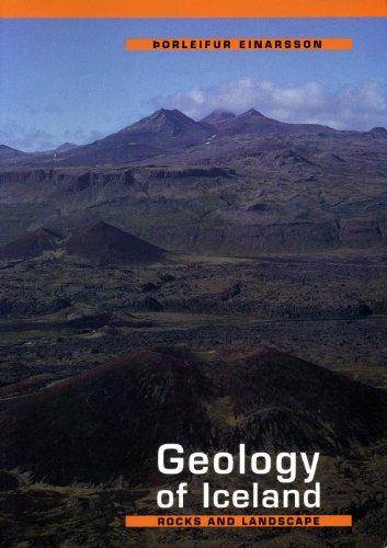 The Geology of Iceland By Porleifur Einarsson
