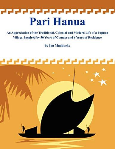 Pari Hanua By Professor Ian Maddocks, M.D.