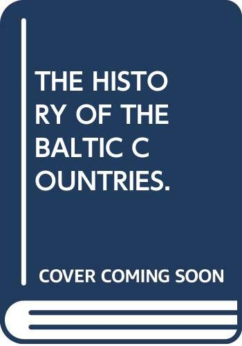 THE HISTORY OF THE BALTIC COUNTRIES. By Zigmantas et al. Kiaupa