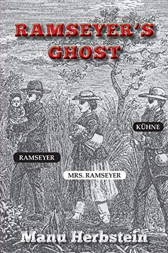 Ramseyer's Ghost By Manu Herbstein