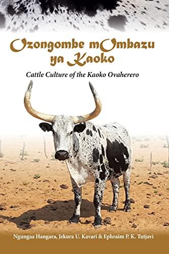 Ozongombe mOmbazu ya Kaoko By Ngungaa Hangara