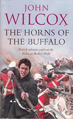 The Horns of the Buffalo By John Wilcox