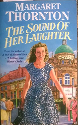 The Sound of Her Laughter By Margaret Thornton