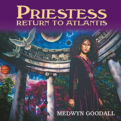 Medwyn Goodall - Priestess Return to Atlantis