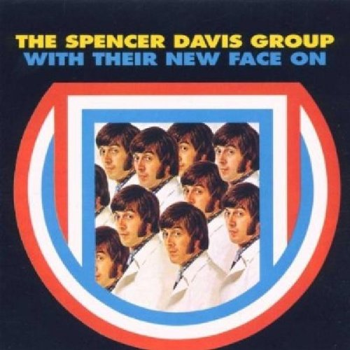 Spencer Davis Group - With Their New Face On By Spencer Davis Group