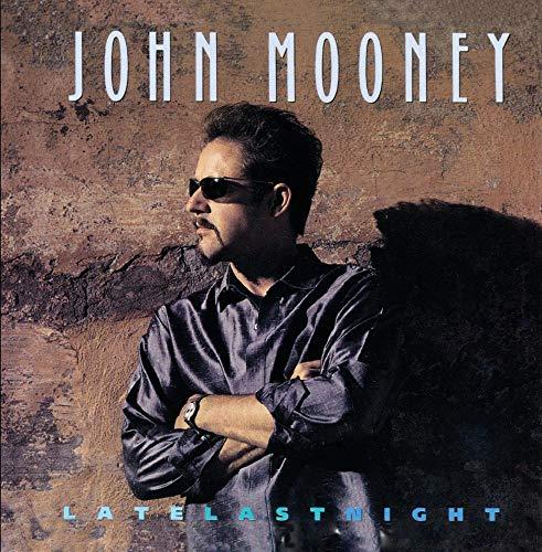 Mooney, John - Late Last Night