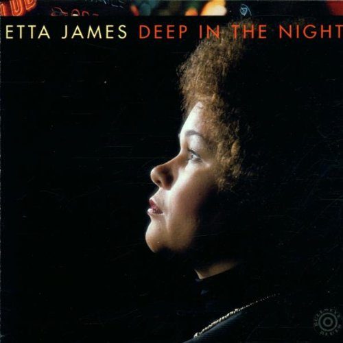 Deep in the Night By Etta James