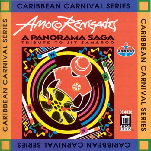 Tribute to Jit Samaroo By Amoco Renegades Steel Orchestra