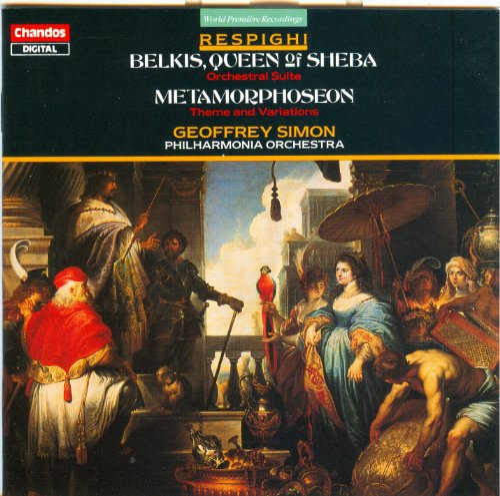 Respighi: Belkis, Queen of Sheba/Metamorphoseon