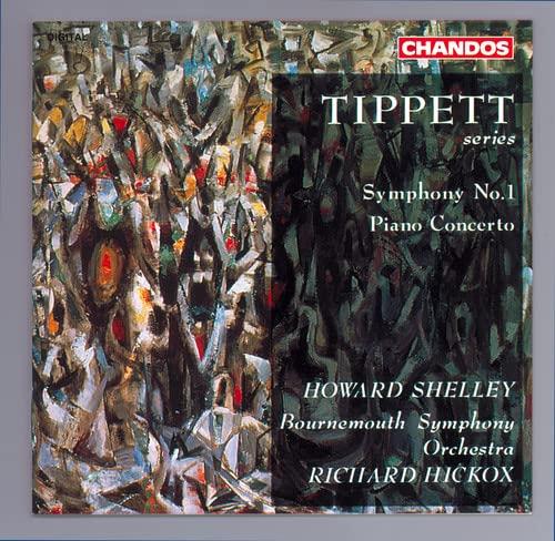 Tippett: Symphony No.1 / Piano Concerto