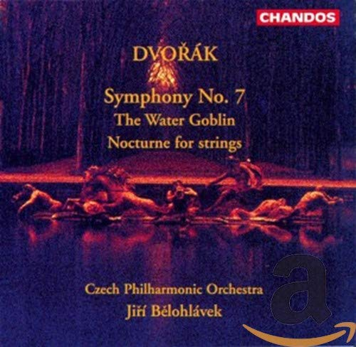 Czech Philharmonic Orchestra - Dvorák: Symphony No. 7; The Water Goblin; Nocturne for strings By Czech Philharmonic Orchestra