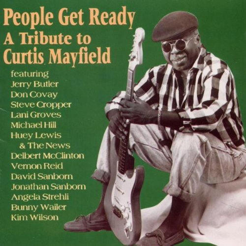 Various Artists - People Get Ready: a Tribute to Curtis M By Various Artists