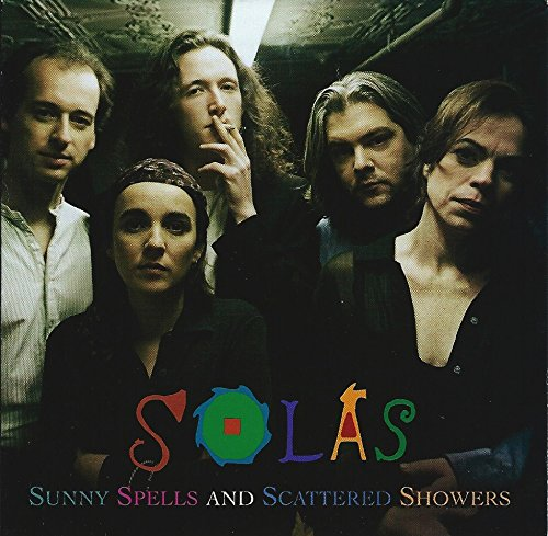 Solas - Sunny Spells & Scattered Showers By Solas