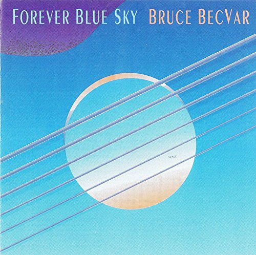 Becvar, Bruce - Forever Blue Sky