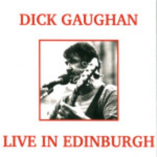Gaughan Dick - Live in Edinburgh
