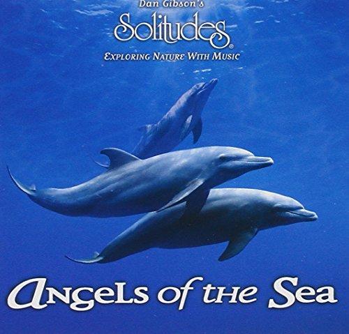 Gordon Gibson - Dan Gibson's Solitudes: Angels of the Sea By Gordon Gibson