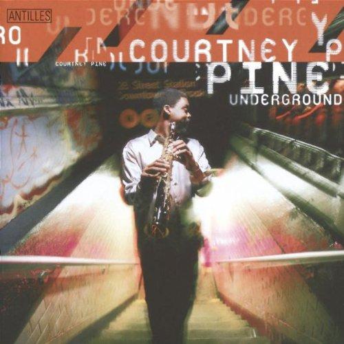 Courtney Pine - Underground By Courtney Pine