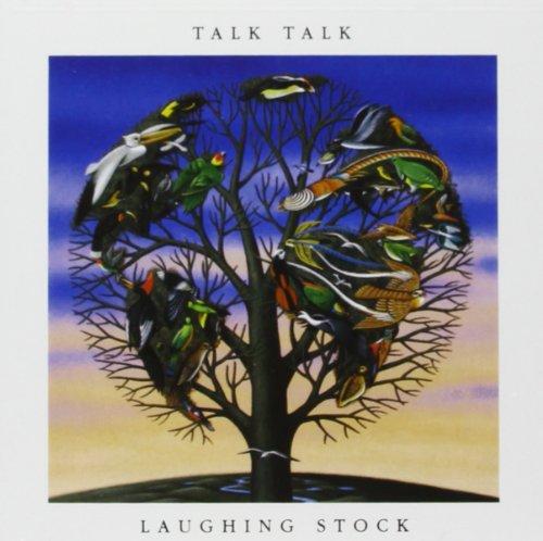 Talk Talk - Laughing Stock By Talk Talk