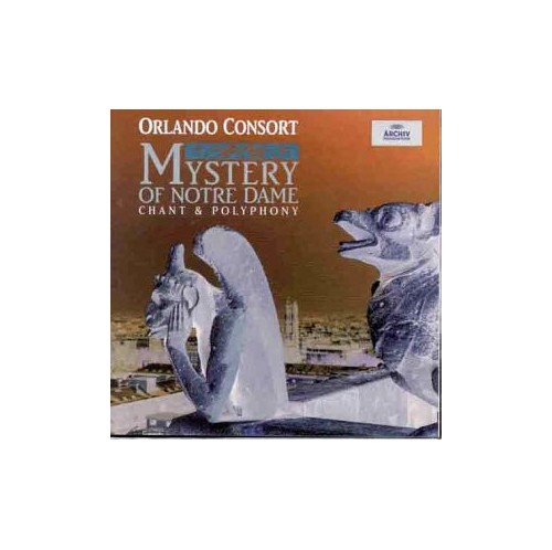 Choristers of Westminster Cathedral - Mystery of Notre Dame - Chant & Polyphony /Orlando Consort
