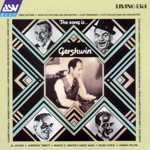 Various Artists - The Song Is George Gershwin