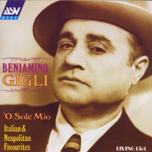 Beniamino Gigli - O Sole Mio
