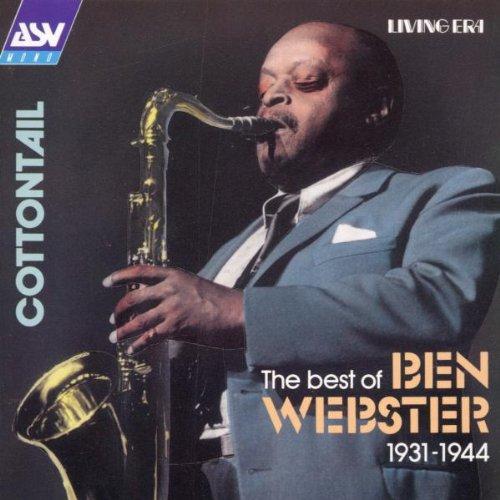 Ben Webster - Cottontail The Best of Ben Webster 1931-1944